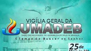 Chamada oficial 11º Vigília Geral da UMADEB