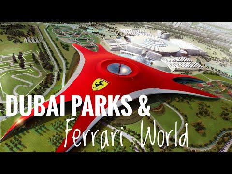 Dubai Parks | Ferrari World Abu Dhabi | Motiongate | Bollywood Park