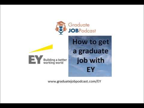 How to Get a Graduate Job at EY - Graduate Job Podcast #18