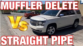 Chevy Tahoe 5.3L V8: STRAIGHT PIPES Vs MUFFLER DELETE!