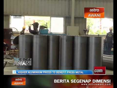 Higher aluminium prices to benefit Press Metal