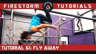 Parkour Tutorial 61: How to Fly Away