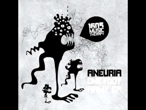 Aneuria - One Foot Army (Original Mix)