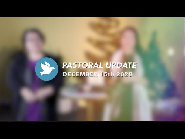 牧者的話  Pastoral Update | December 15th 2020