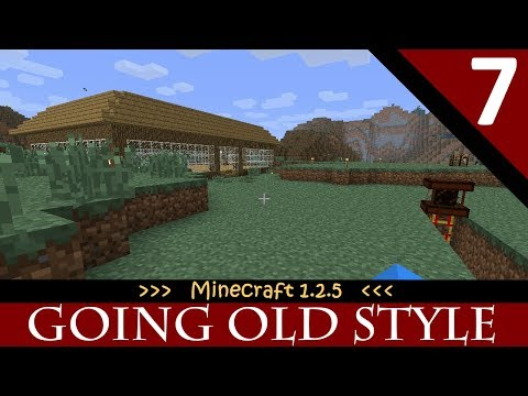 Going Old Style - Episode 7 - Derping Forestry