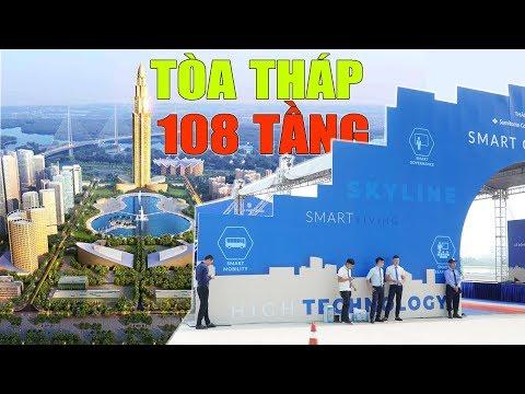 Chính thức động thổ Siêu dự án có tháp 108 tầng cao nhất Việt Nam || Phương Trạch Tower