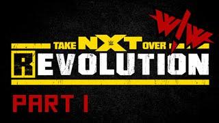 Wrestle! Wrestle! NXT Takeover REvolution 2014 - Part 1