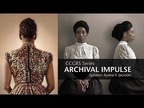 CCGRS Lecture Series: Archival Impulse