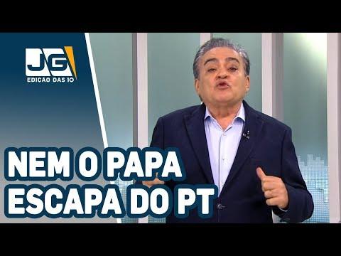 José Nêumanne Pinto / Nem o Papa escapa das mentiras do PT