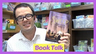 Sweep: The Story of a Girl and Her Monster by Jonathan Auxier | Book Talk