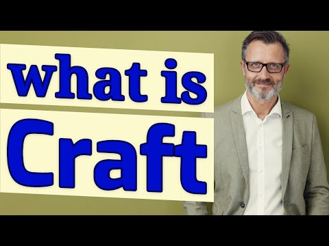 Craft | Meaning of craft