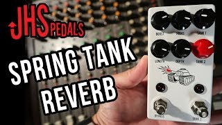 JHS Pedals Spring Tank - Reverb pedal - demo by RJ Ronquillo