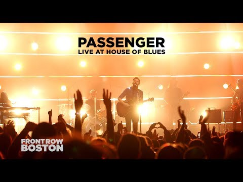 Passenger – Live at House of Blues Boston