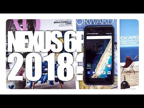 Nexus 6P in 2018 - Better Than Pixel 2XL?(1 Month Update)