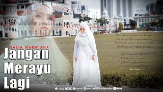 Nazia Marwiana - Jangan Merayu Lagi (Official Music Video)