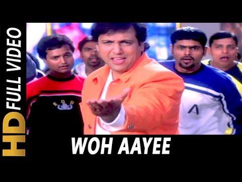 Woh Aayee | Alka Yagnik, Sonu Nigam | Joru Ka Ghulam 2000 Songs | Govinda, Twinkle Khanna thumbnail