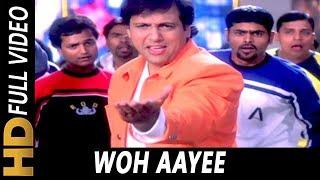 Woh Aayee | Alka Yagnik, Sonu Nigam | Joru Ka Ghulam 2000 Songs | Govinda, Twinkle Khanna