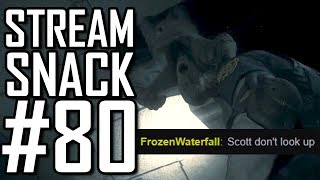 Stream Snack #80