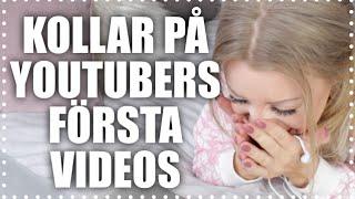 💗 Youtubers första videos 💗