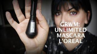 GRWM: NOVITA' UNLIMITED MASCARA L'OREAL! MAH... | hornitorella