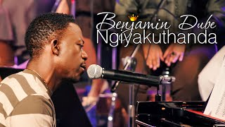 Download Video Benjamin Dube - Ngiyakuthanda MP3 3GP MP4