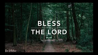 Bless The Lord - 2 Hour of Piano Worship | Peaceful Music | De…