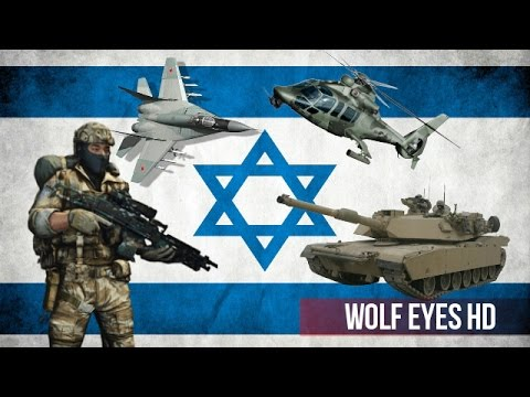 Scary Israeli Armed Forces 2017 - How Powerful is Israel?