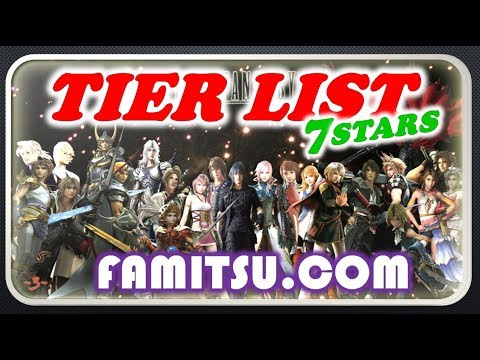 [FFBE] 7 Stars Tier List from Famitsu (The 7s is coming soon!!)