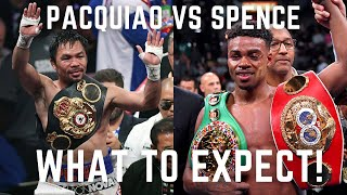Errol Spence Jr vs Manny Pacquiao | What To Expect!