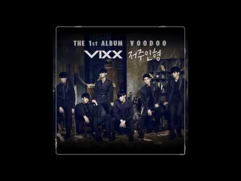 (+) [Audio] 빅스(VIXX) - 저주인형 (VOODOO DOLL)