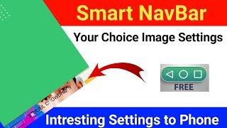 How to make NavBar image settings any android phone    NavBar image settings tutorial