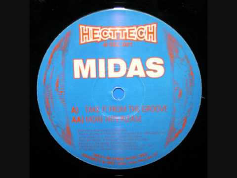 MIDAS  -  TAKE IT FROM THE GROOVE