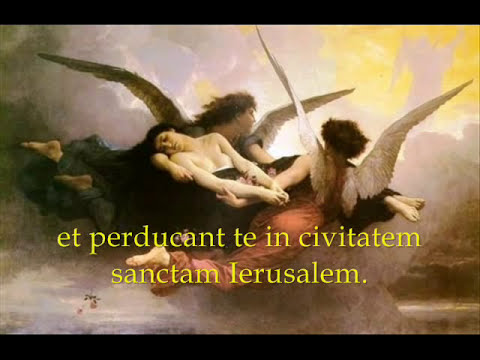 In Paradisum - Catholic Hymn from the Requiem (Funeral) Mass