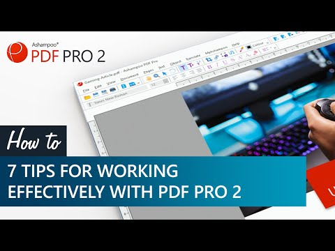 7 Tips for working effectively with PDF Pro 2 thumbnail