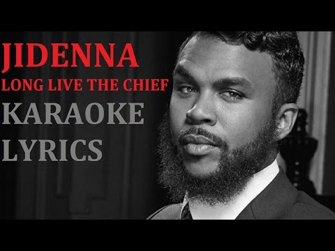 JIDENNA - LONG LIVE THE CHIEF KARAOKE COVER LYRICS
