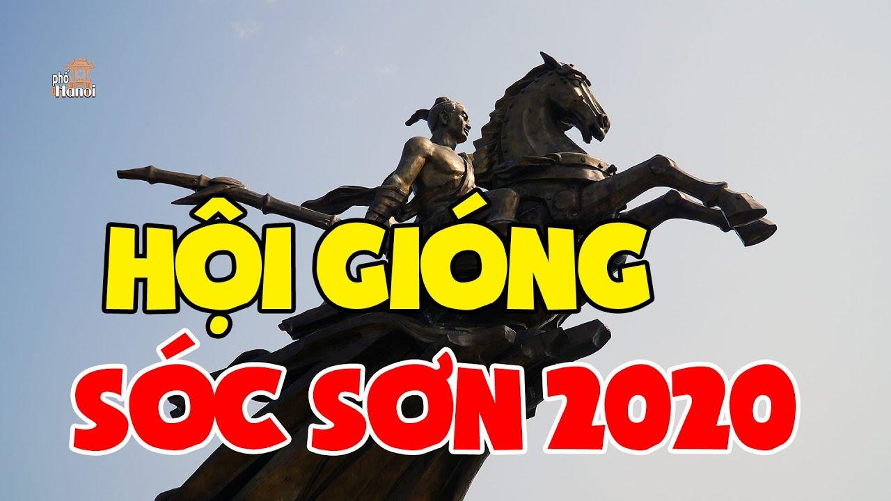 Hội Gióng Sóc Sơn không thể bỏ lỡ trong dịp Tết Canh Tý 2020 #hnp