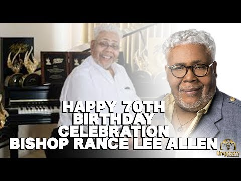 BISHOP RANCE ALLEN'S 70TH CELEBRATION -PASTOR JOHN P. KEE