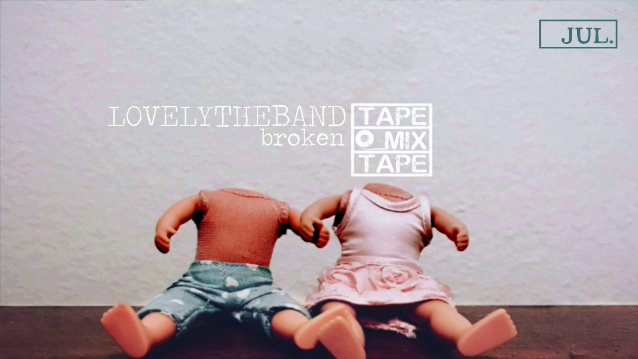 lovely-the-band-broken-tapemixtape