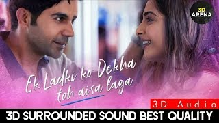 Ek Ladki Ko Dekha To - Title Song |Darshan Raval,Rochak Kohli | 3D Surrounded Sound | 3D Arena |