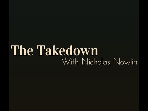 The Takedown w/Nick Nowlin Live! DNC Class Action Lawsuit, Leak, and Truth about Unity