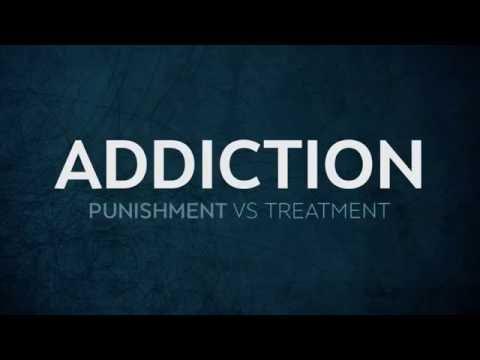 Addiction: Punishment Vs Treatment