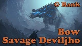 Monster Hunter 3 Ultimate - Savage Deviljho, G Rank [3P] [Bow]