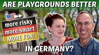 Why German Playgrounds are AWESOME and Our American Kids Love Them! 🇩🇪 Deutsche Spielplätze