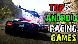 Top 5 Android Racing Games [2018]