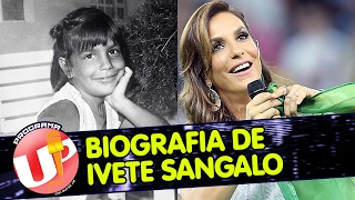 Baixar Biografia de IVETE SANGALO | Up com Rufis Jr.
