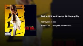 Battle Without Honor Or Humanity