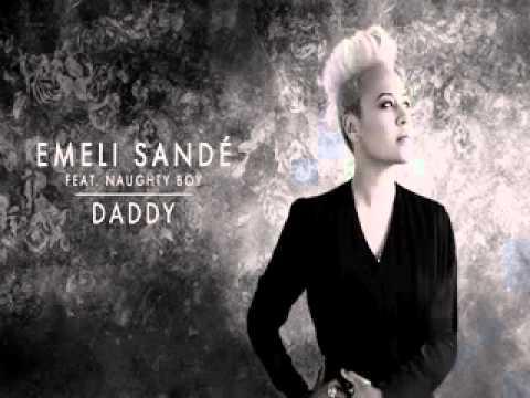 Emeli Sande ft Naughty Boy : Daddy W Lyrics