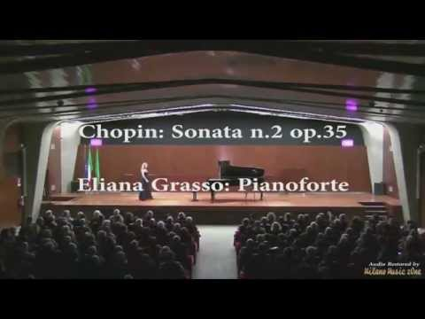 Eliana Grasso Chopin Sonata op 35