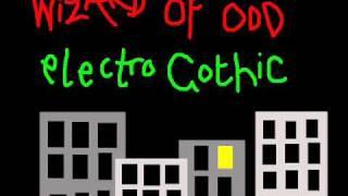 Wizard Of Odd - Electro Gothic