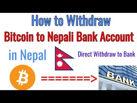 How To Withdraw Bitcoin to Bank Account in Nepal [2019]